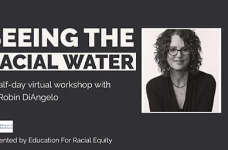 Seeing the RACIAL WATER